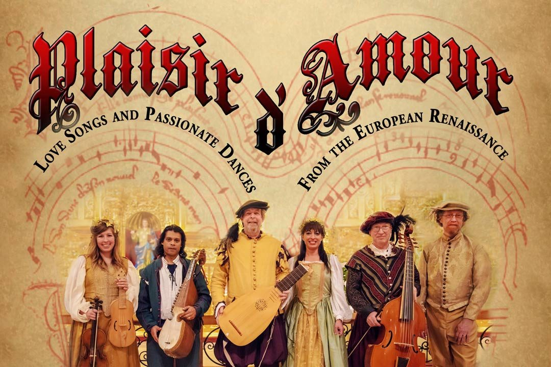 Plaisir D'Amour: A Valentine's Day Concert with Austin Troubadors