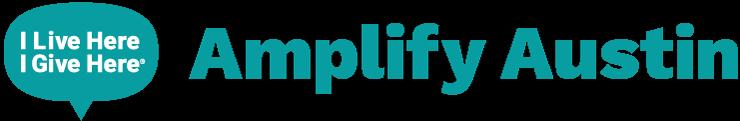 Amplify Austin - I Live Here I Give Here