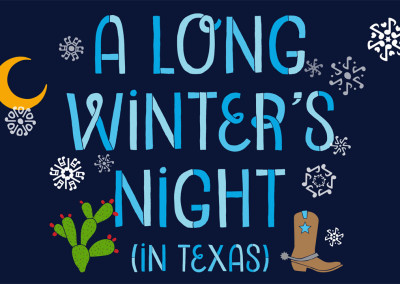 A Long Winter's Night (in Texas), 2015