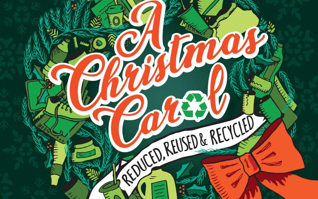 A Christmas Carol – Reduced, Reused & Recycled